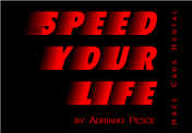 Logo von SPEED YOUR LIFE® by Adriano Pesce - Race Cars Rental